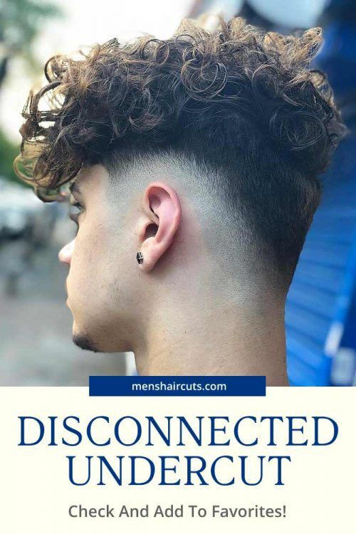 You Cant Go Wrong With A Disconnected Undercut