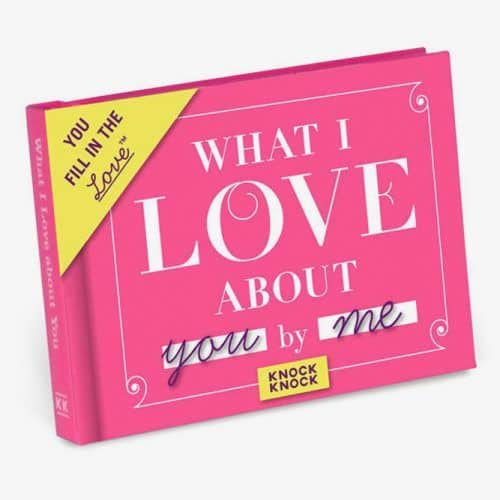 Knock Knock What I Love About You Fill In The Love Journal #valentinesdaygifts