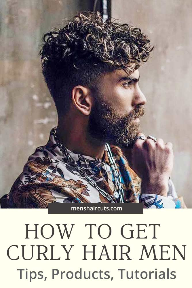 Useful Tips Best Products And Tutorials On How To Get Curly Hair Men Rock Today